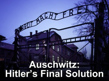 hitler s final solution Auschwitz: hitler's final solution 1 season all episodes  blood and fury:  america's civil war 1 season all episodes  codes and conspiracies 3  seasons.