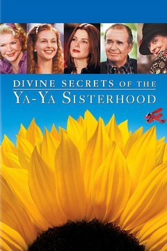 Divine Secrets of the Ya-Ya Sisterhood